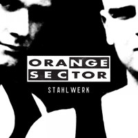Orange Sector - Stahlwerk