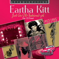 Eartha Kitt - Eartha Kitt: Just an Old-Fashioned Girl