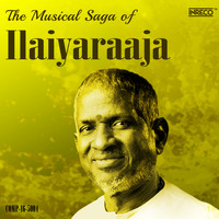 Ilaiyaraaja - The Musical Saga of Ilaiyaraaja