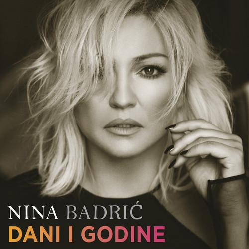 Nina Badrić MP3 Album Dani I Godine