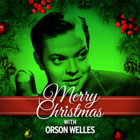 Orson Welles - Merry Christmas with Orson Welles