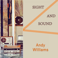Andy Williams - Sight And Sound