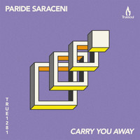 Paride Saraceni - Carry You Away