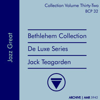 Jack Teagarden - Deluxe Series Volume 32 (Bethlehem Collection): Jazz Great