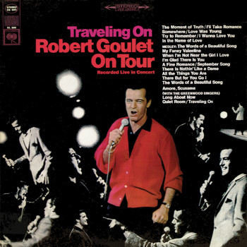 Robert Goulet - Traveling On (Live)