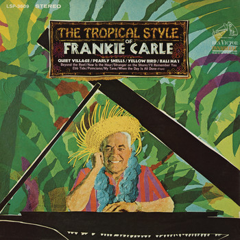 Frankie Carle - The Tropical Style of Frankie Carle