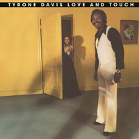 Tyrone Davis - Love and Touch (Expanded)