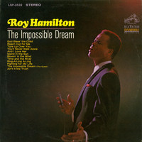 Roy Hamilton - The Impossible Dream