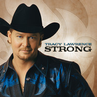Tracy Lawrence - Strong
