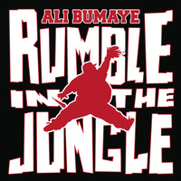 Ali Bumaye - Rumble in the Jungle (Explicit)