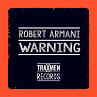 Robert Armani - Warning