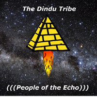 The Dindu Tribe - People of the Echo