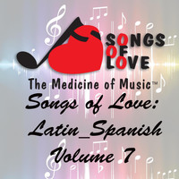 Gold - Songs of Love: Latin Spanish, Vol. 7