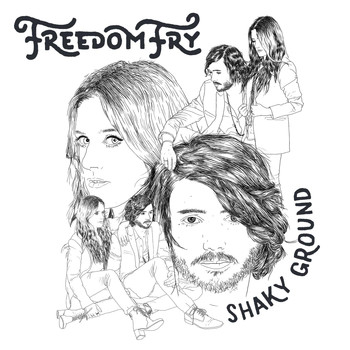 Freedom Fry - Shaky Ground