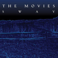 The Movies - Sway