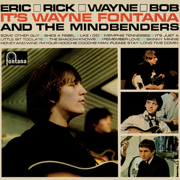 Wayne Fontana & The Mindbenders - Eric, Rick, Wayne And Bob