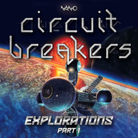 Circuit Breakers - Explorations, Pt. 1