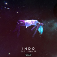 Indo - Get Lifted EP