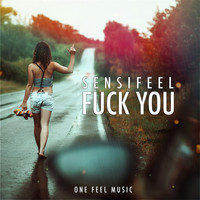 Sensifeel - Fuck You
