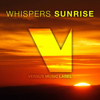 Whispers - Sunrise