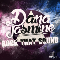 Dana Jasmine - Rock That Sound