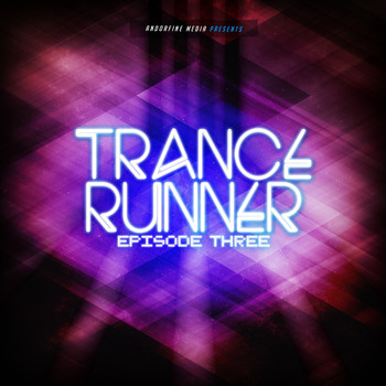 Various Artists - Trance Runner - Episode Three