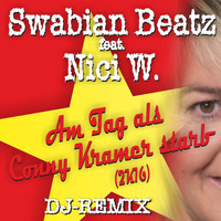 Swabian Beatz feat. Nici W. - Am Tag, als Conny Kramer starb 2K16 - DJ-Remix
