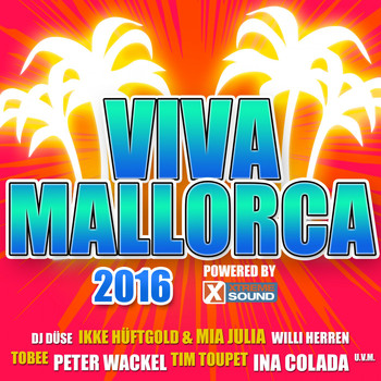 Various Artists - Viva Mallorca 2016 Powered by Xtreme Sound