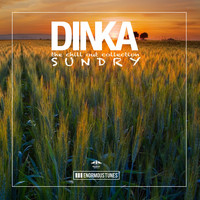 Dinka - Sundry - The Chillout Collection