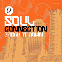 Soul Connection - Break It Down