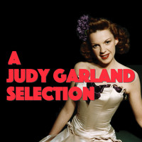 Judy Garland - A Judy Garland Selection