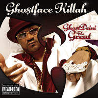 Ghostface Killah - GhostDeini The Great (Bonus Tracks [Explicit])