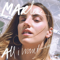 Marlene - All I Want