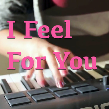 Various Artists - I Feel For You