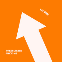 unknown - Pressurized / Trick Me