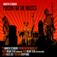 Andrew Technique - Poison For The Masses
