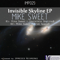Mike Sweet - Invisible Skyline