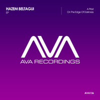 Hazem Beltagui - A Priori + On the Edge of Darkness EP