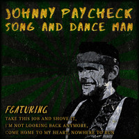 Johnny Paycheck - Song and Dance Man