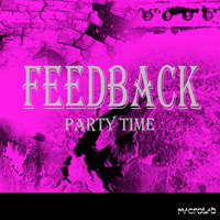 Feedback - Party Time