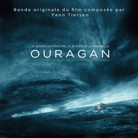 "Yann Tiersen - Hurricane, Pt. 2 (Extrait de la bande originale du film ""Ouragan"") - Single"