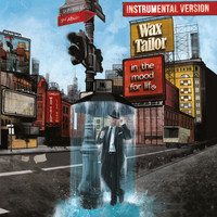 Wax Tailor - In the Mood for Life (Instrumental Version)