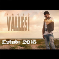 Paolo Vallesi - Estate 2016