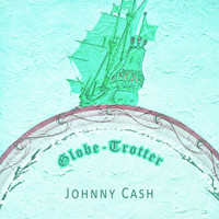 Johnny Cash - Globe Trotter