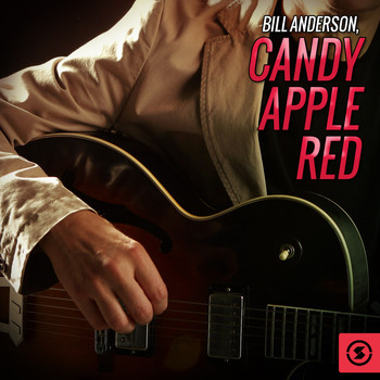 Bill Anderson - Candy Apple Red