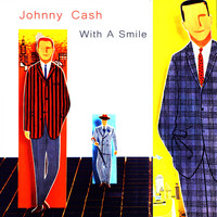 Johnny Cash - With a Smile
