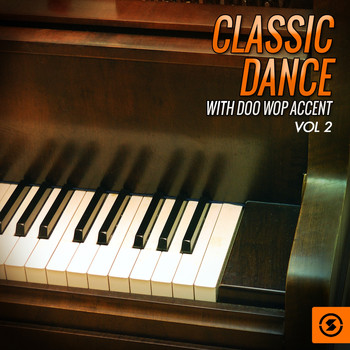 Various Artists - Classic Dance with Doo Wop Accent, Vol. 2