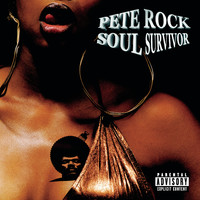 Pete Rock - Soul Survivor (Explicit)