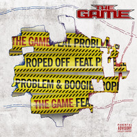 The Game - Roped Off (feat. Problem & Boogie) (Explicit)