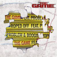 The Game - Roped Off (feat. Problem & Boogie)
